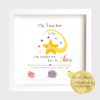 My Teacher is The Star Thank You Gift Frame for teacher, assistant, au pair, childminder. Personalised Gift. irish