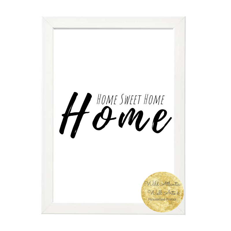 Home sweet home. Archival Print, irish, small business, Wild Atlantic. Personalised prints are available