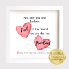 Not only you are the best dad in the world...you are the best grandad too.. Personalised Gift Frame. Archival Print. Framed. Father's Day